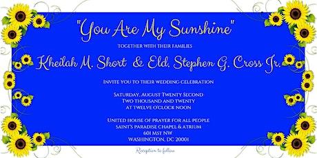 Kheilah Short and Eld. Stephen Cross Jr. Wedding 2020 tickets