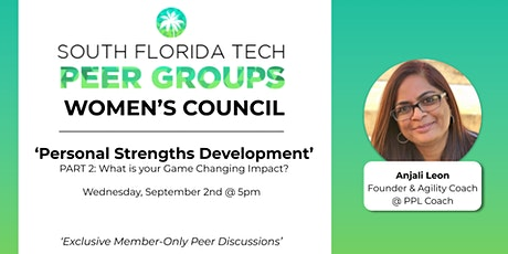 WOMEN'S PEER GROUP | 'Personal Strengths Development' (Part 2) tickets