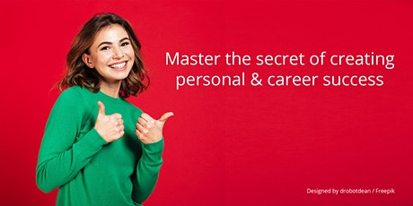 Master the secret of creating personal & career success tickets