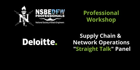 "NSBE | Deloitte Supply Chain & Network Operations  ""Straight Talk"" Panel tickets"