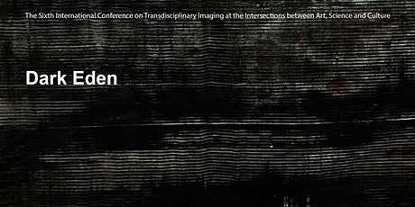 Dark Eden: Transdisciplinary Imaging Conference 2020 tickets
