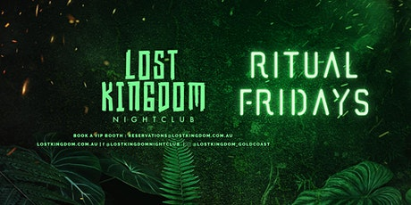 Ritual Friday's VIP Express Entry Lost Kingdom Nightclub tickets