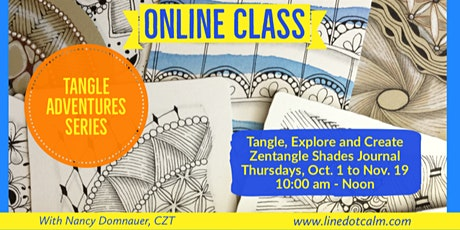 Tangle Adventures Zentangle® Class String Theory & Fancy Borders October 22 tickets