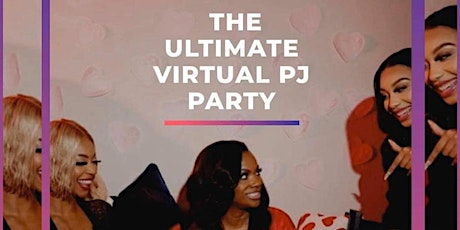 The Ultimate Virtual PJ Party tickets