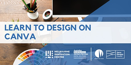 Learn to Design on Canva - Moreland & Yarra Ranges tickets