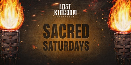 Sacred Saturday's VIP Express Entry Lost Kingdom Nightclub tickets