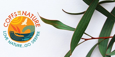 Coffs By Nature - Bush Regneration tickets