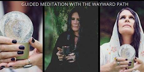 Magickal Guided Meditation 5 Week Series - Online tickets