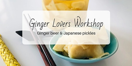 Ginger Lovers Workshop tickets