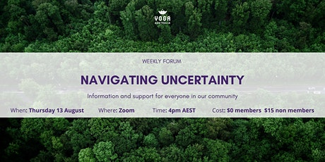 Weekly Forum: Navigating Uncertainty tickets