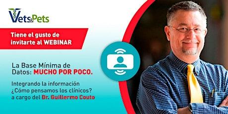 """""""La Base Mínima de Datos: MUCHO POR POCO""""  por el Dr. Guillermo Couto tickets"""
