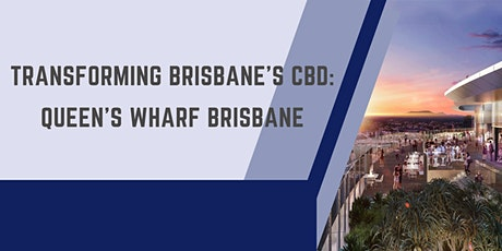 *SOLD OUT* Transforming Brisbane's CBD: Queen's Wharf Brisbane Tour tickets