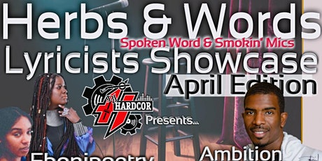 Herbs & Words Spoken Word & Smokin' Mics Lyricists tickets