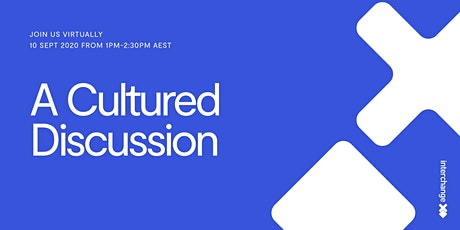A Cultured Discussion: Maintaining a strong culture in a time of disruption tickets