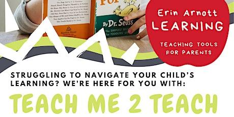 ONSLOW Teach Me 2 Teach (Kindy-Year 3)- Parent Webinar tickets