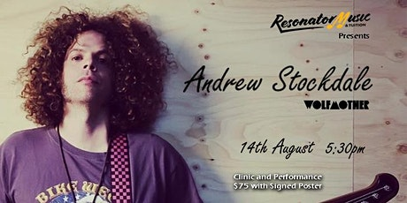 Andrew Stockdale - Live Clinic and Performance tickets