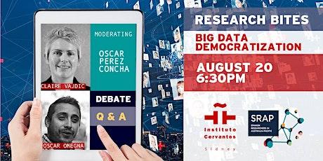 Research Bites - Big Data Democratization tickets