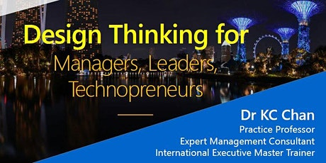 Design Thinking for Managers, Leaders & Technopreneurs (Webinar) tickets