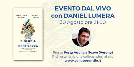 Presentazione dal Vivo di Biologia della Gentilezza- Daniel Lumera a Verona biglietti
