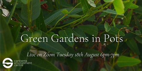 Green Gardens in Pots tickets