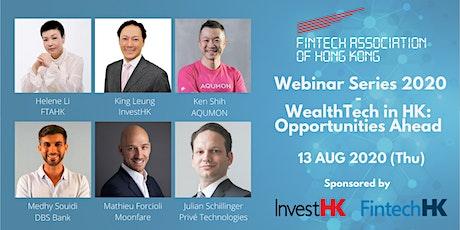 FTAHK & InvestHK Present: Webinar Series 2020 - WealthTech In HK tickets