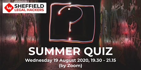 Sheffield Legal Hackers: Summer Quiz tickets
