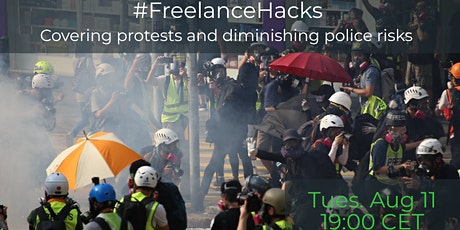 #FreelanceHacks - Covering protests and diminishing police risks tickets