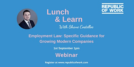 Employment Law: Specific Guidance for Growing Modern Companies tickets