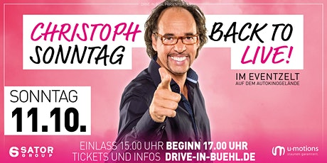 Christoph Sonntag • Back to LIVE! • Eventarena Bühl Tickets