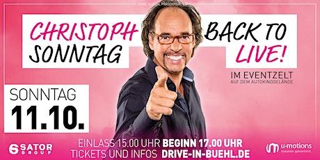 Christoph Sonntag • Back to LIVE! • Eventarena Bühl tickets