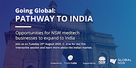 GOING GLOBAL - GROW YOUR MEDTECH BUSINESS IN INDIA tickets