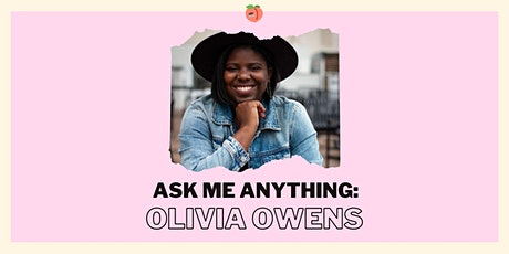 Ask Me Anything: Olivia Owens tickets