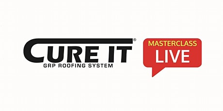 Cure It Masterclass - Using Cure It for Balconies and Walkway Areas tickets