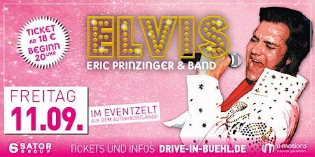 Der Elvis kommt! • Eric Prinzinger & Band LIVE! • Eventarena Bühl Tickets