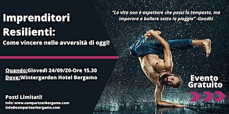 Corso gratuito a Bergamo: Resilienza per Imprenditori! biglietti
