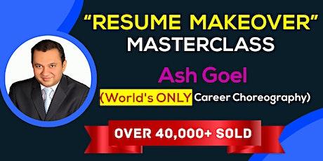 Resume Makeover Masterclass and 5-Day Job Search Bootcamp (Santa Clara) tickets