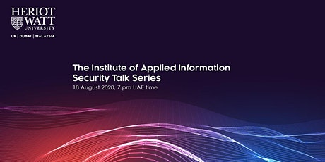 The Institute of Applied information Security Talk Series tickets