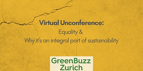 Virtual Unconference: Equality and Why It´s Integral to Sustainability tickets