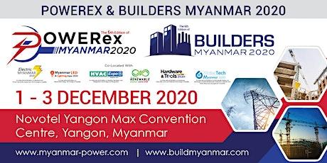 Powerex & Builders Myanmar 2020 tickets