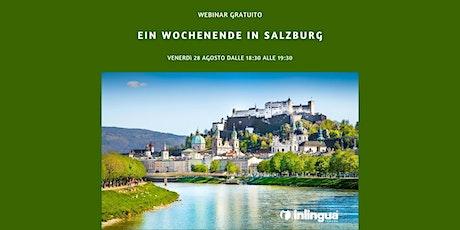 Weekend a Salisburgo - Ein Wochenende in Salzburg tickets