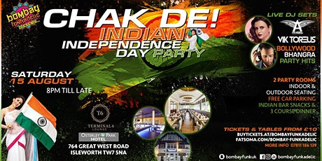 Chak De! Indian Independence Day Party tickets