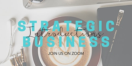 Strategic Online Business Introductions 24 September 2020 tickets
