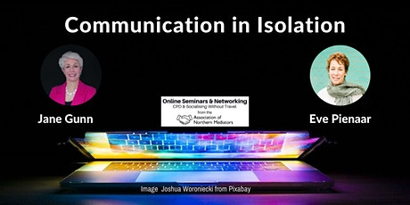 Communication in Isolation tickets