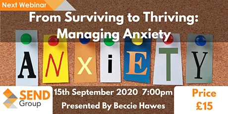 From Surviving to Thriving: Managing Anxiety tickets