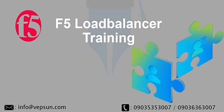 F5 Load Balancer Training | Instructor Led Online at Vepsun Technologies tickets