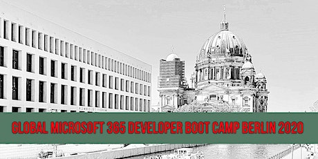 Global Microsoft 365 Developer Boot Camp Berlin 2020 Tickets