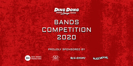 Ding Dong Lounge Bands Competition Prelim (Postponed) tickets
