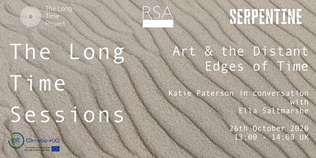 The Long Time Sessions: Art & the Distant Edges of Time tickets