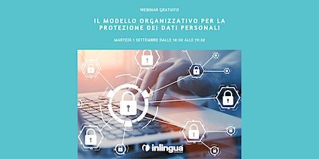 Il Modello Organizzativo per la Protezione dei Dati Personali biglietti
