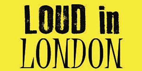 Loud in London Presents - O2 Academy Islington tickets